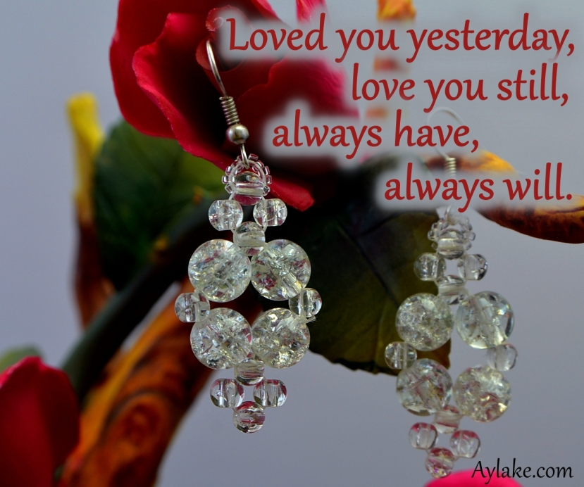 Dimond Earrings Loved you yesterday love you still always have always will Beading Tutorial Ailaviu Aylake