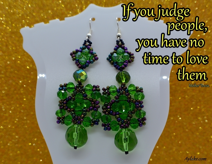 Mila Lillian Earrings If you judge people you have no time to love them Beading Tutorial Aylake Ailaviu