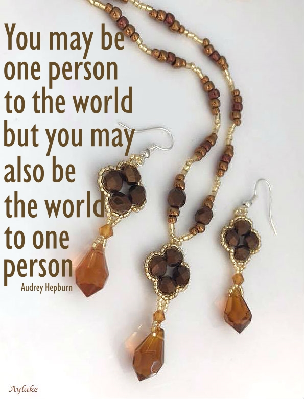 Prezzo Necklace Earrings You may be one person to the world but you may also be the world to one person Beading Tutorial Aylake Ailaviu