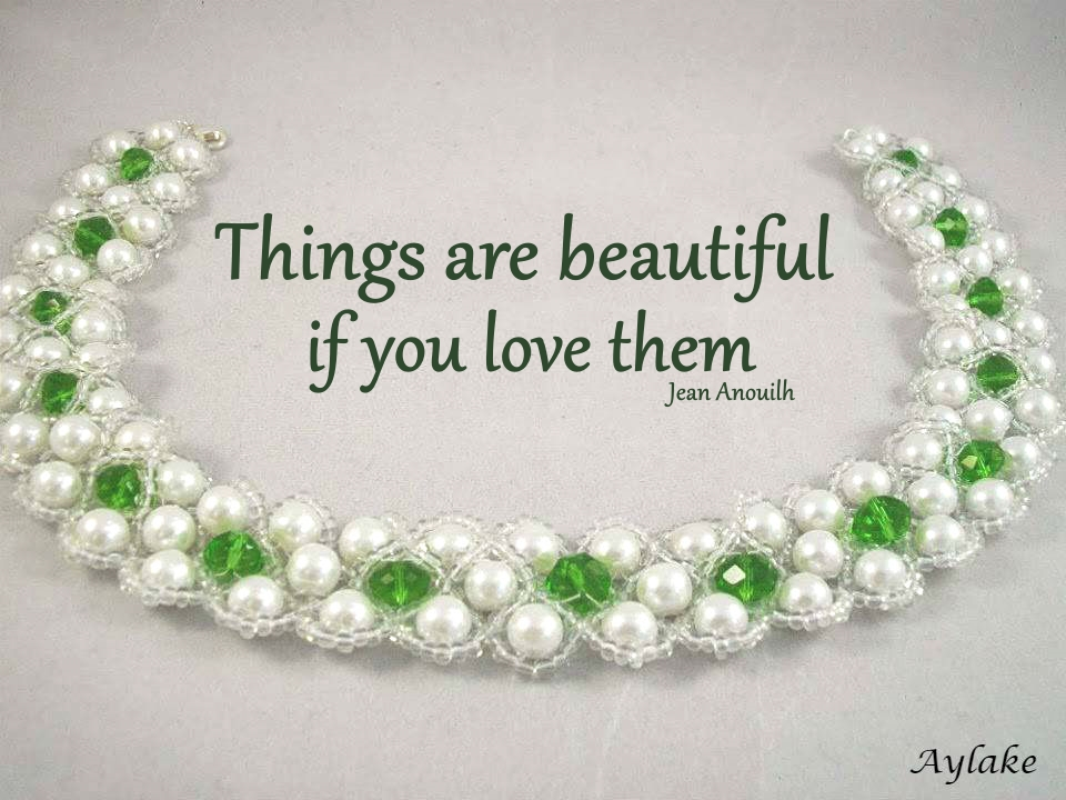 Wonderful Necklace Bracelet Things are beautiful if you love them Beading Tutorial Aylake Ailaviu