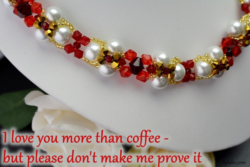 Evalyn Necklace I love you more than coffee but please dont make me prove it beading tutorial aylake ailaviu