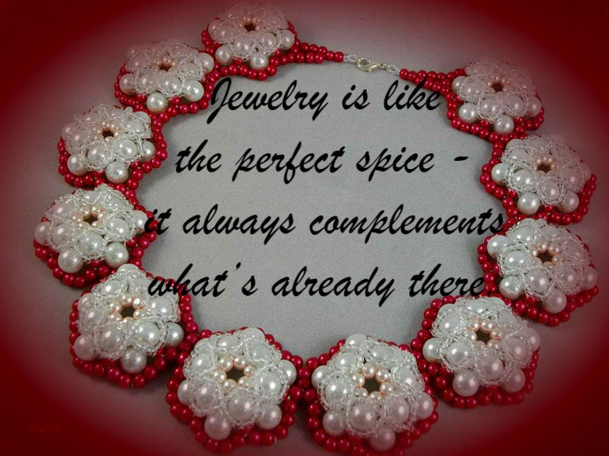 Jewelry Is Like The Perfect Spice It Always Complements What's Already There Aylake Quote