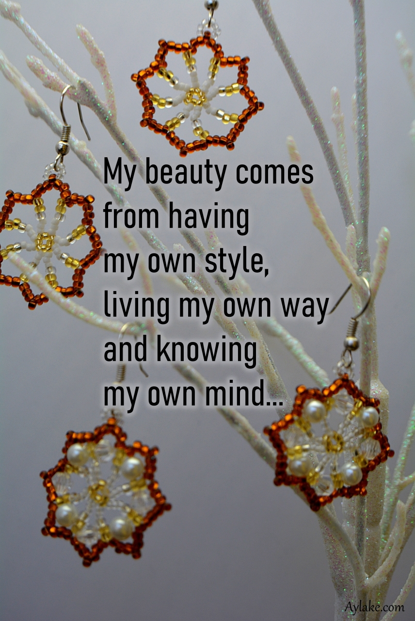 My beauty comes from having my own style aylake quote