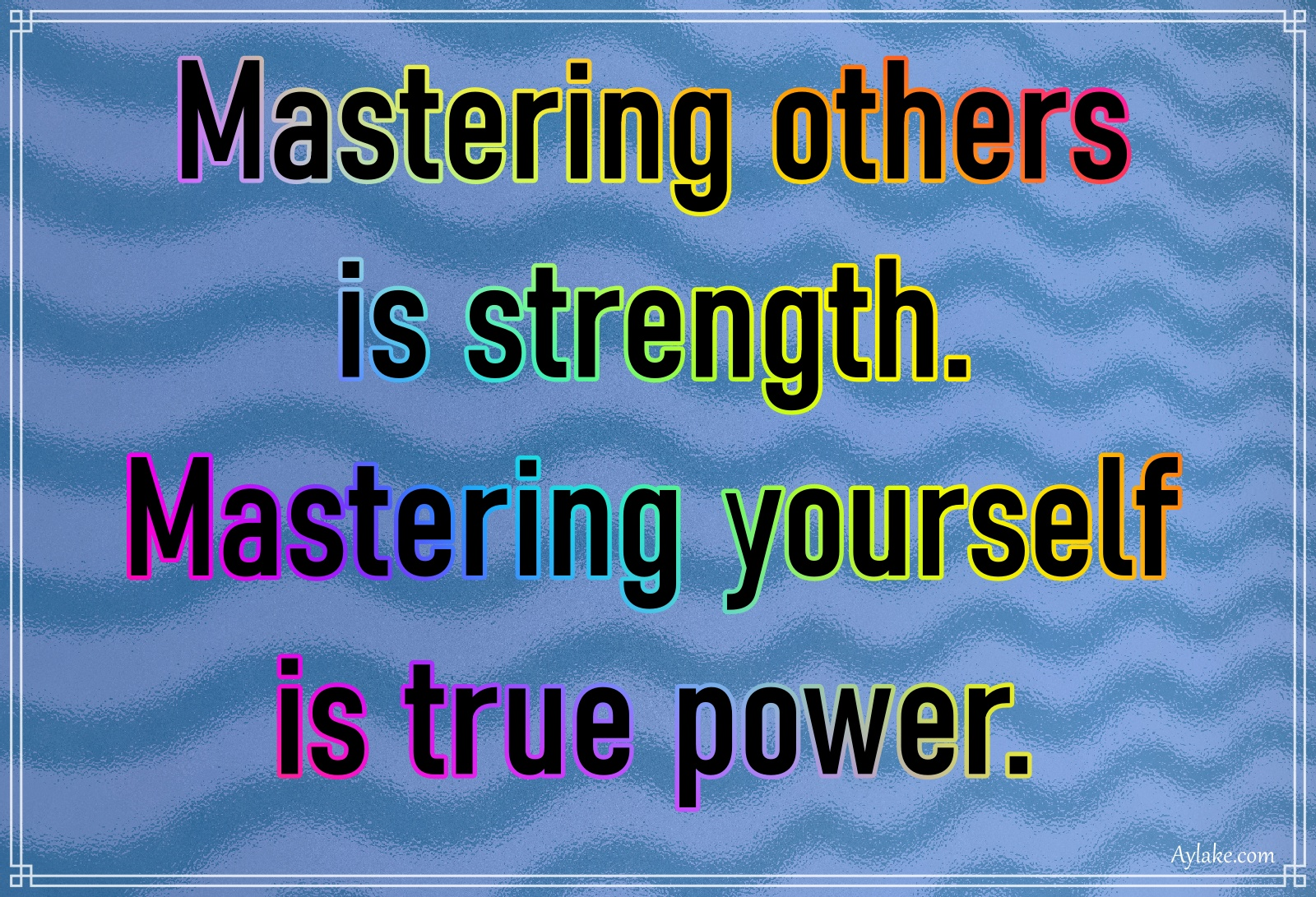 Discipline quotes Mastering others is strength Aylake