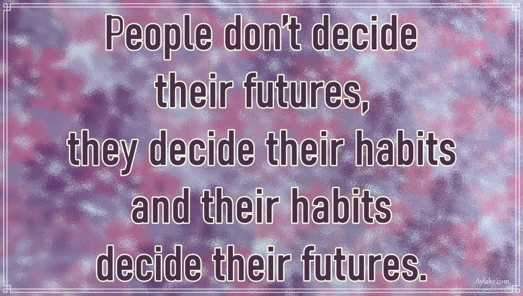 Discipline quotes People do not decide their futures Aylake